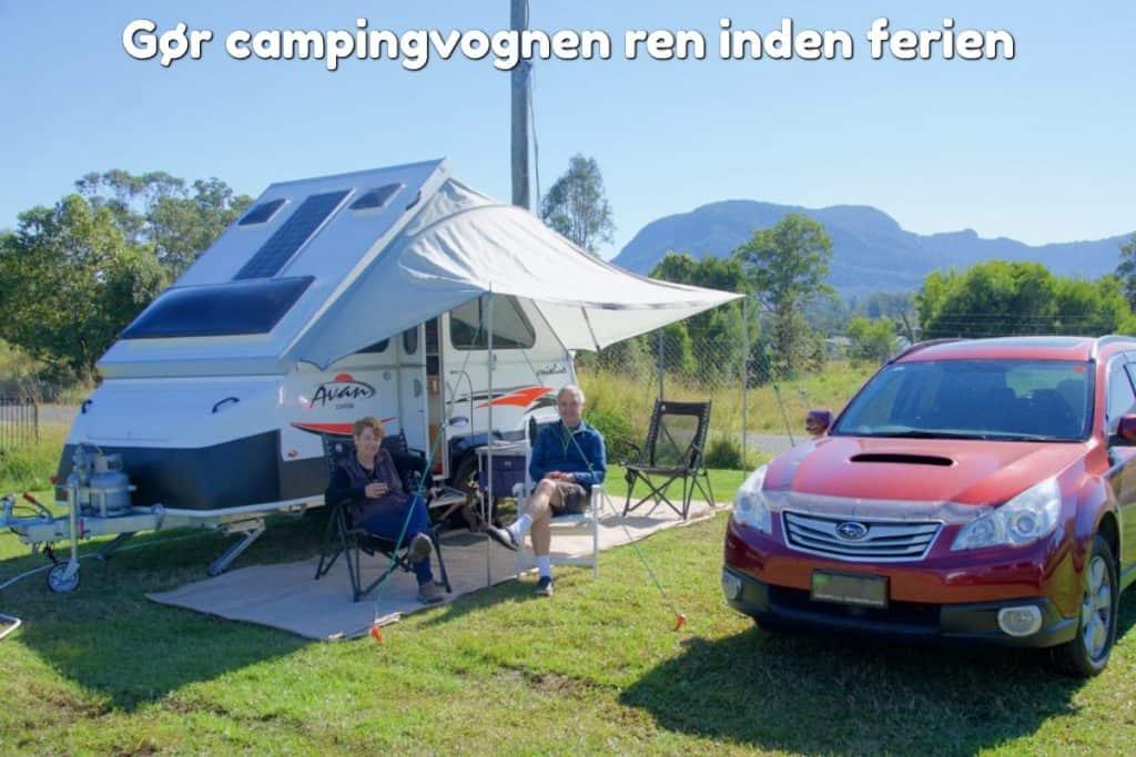 Gør campingvognen ren inden ferien